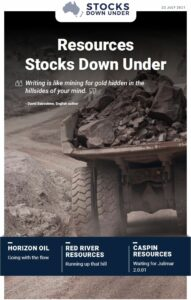 Resources Stocks Down Under: Horizon Oil, Red River Resources, Caspin Resources