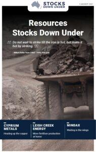 Resources Stocks Down Under: Cyprium Metals, Leigh Creek Energy, Mindax