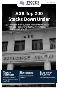 ASX Top 200 Stocks Down Under: Galaxy Resources, Nanosonics, Pact Group Holdings