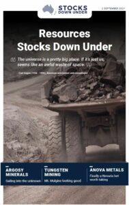 Resources Stocks Down Under: Argosy Minerals, Tungsten Mining, Anova Metals